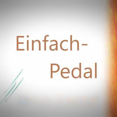 Einfach Pedal